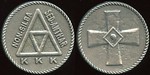 KU KLUX KLAN Lot 627:  (around triangle: NON-SILBA / SED-ANTHAR / KKK // (cross), cast wm rd 37mm.  Unlisted!  G5-(EV/100)-MB